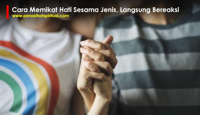 Cara Memikat Hati Sesama Jenis